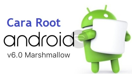 Cara Root Android-6.0-Marshmallow